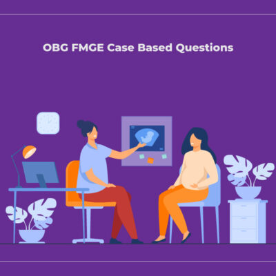 OBG FMGE Case Based Questions