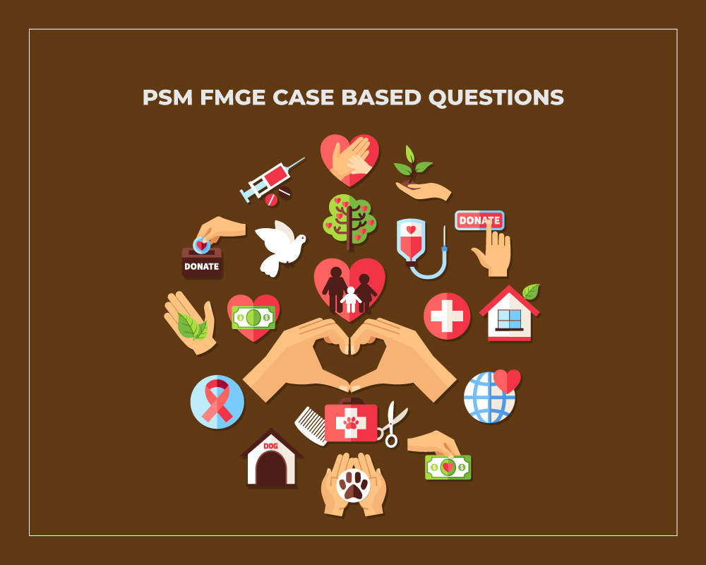 PSM FMGE Case Based Questions