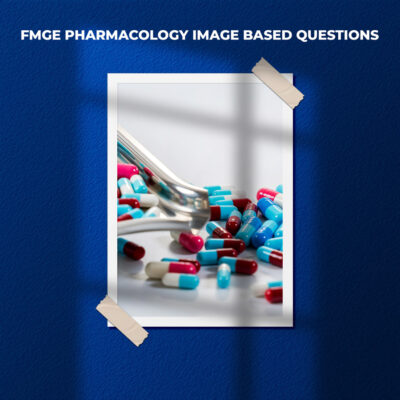 FMGE Pharmacology Image Based Questions