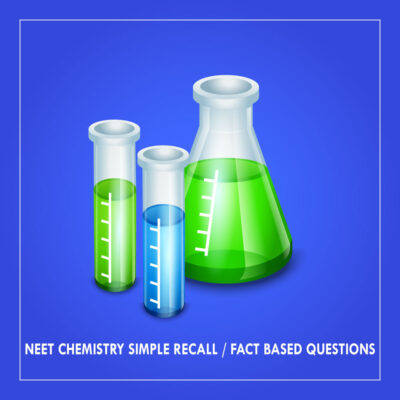 NEET Chemistry Simple Recall | Fact Based Questions